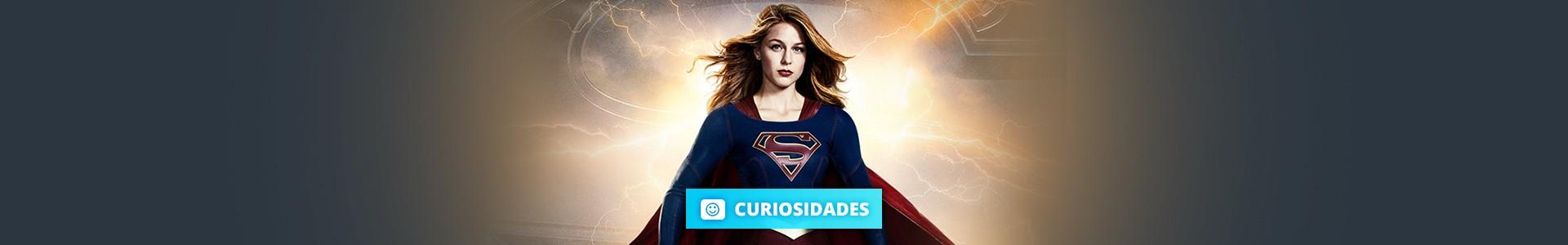 17 Curiosidades imperdíveis sobre a série Supergirl
