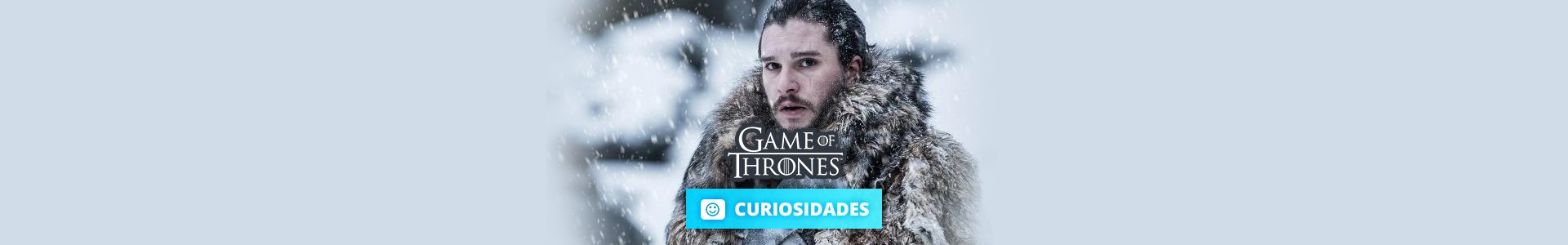 17 Curiosidades sobre Game of Thrones