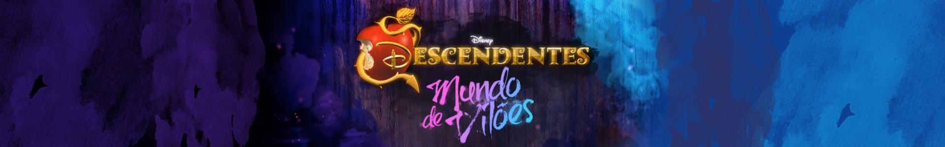 Descendentes: Mundo de Vilões. Conheça o desenho do Disney Channel
