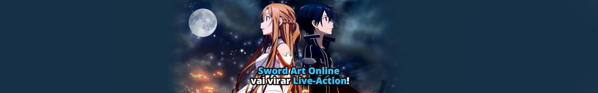 Sword Art Online vai virar série Live-Action pela Netflix