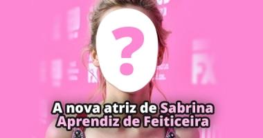 Conheça a atriz que interpretará Sabrina em Sabrina Aprendiz de Feiticeira