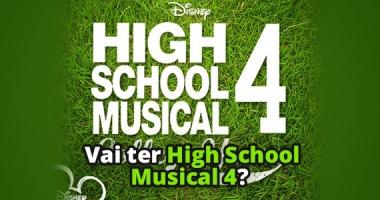 High School Musical 4 vai acontecer?